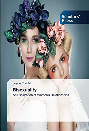 Bisexuality: An Exploration of Women's Relationships